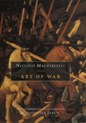 Art Of War By Machiavelli, Niccolo/ Lynch, Christopher (TRN)