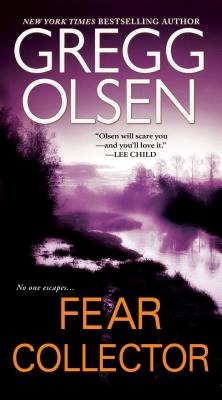 Fear Collector By Olsen, Gregg